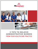 5 Tips to Improve Relieve Administrative Burden