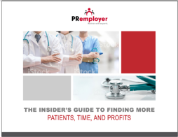 The Insiders Guide To Finding More Partients, Time, and Profits