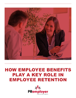 How Employee Benefits Play a Key Role in Employee Retention