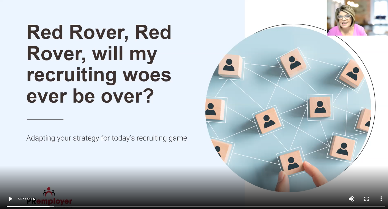 Webinar: Red Rover, Red Rover, When Will My Hiring Woes Be Over?